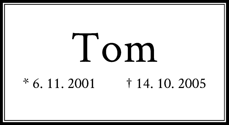 Traueranzeige für Tom  vom 14.10.2019 aus Rheinische Post