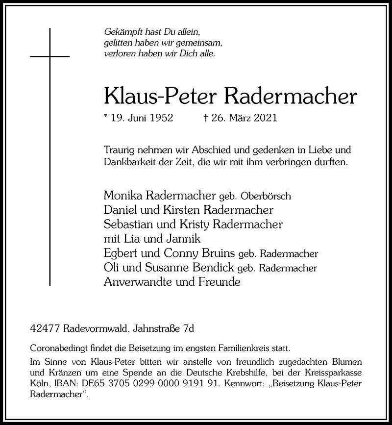Traueranzeige für Klaus-Peter Radermacher vom 03.04.2021 aus Rheinische Post