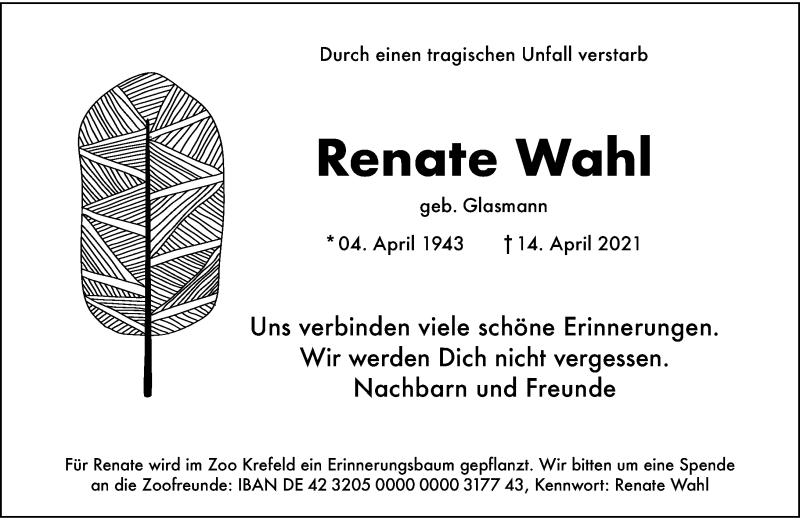 Traueranzeige für Renate Wahl vom 24.04.2021 aus Rheinische Post
